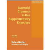 Essential Grammar In Use Supplementary Exercises - Raymond Murphy