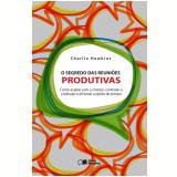 O segredo das reuniões produtivas (Ebook)