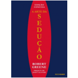 A Arte Da Seduçao Ediçao Concisa - Robert Greene