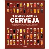 O Grande Livro Da Cerveja - Tim Hampson