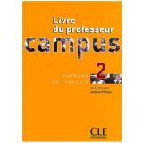 Campus Livre Du Professeur 2 - Jacky Girardet