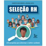 Seleção Rh - Roberta Nascimento, Regina Lopes