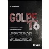 Golpe 16 - Renato Rovai