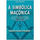 A Simbólica Maçônica - Jules Boucher