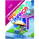 Marcha Criança Espanhol - 2º Ano - Ensino Fundamental I -