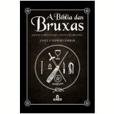 A Bíblia das Bruxas - Stewart Farrar, Janet Farrar