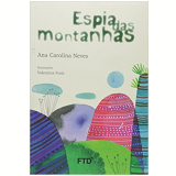 Espia Das Montanhas - Ana Carolina Neves