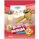 Buriti Mirim - Educação Infantil - 2º Ano - Editora Moderna