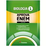 Caderno Aprova Enem - Biologia - Ensino Médio (Vol. 1) - Editora Moderna