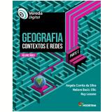 Vereda Digital - Geografia - Parte I (Vol. Único) - Nelson Bacic Olic, Angela Correa da Silva, Ruy Lozano