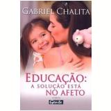 Educação - Gabriel Chalita