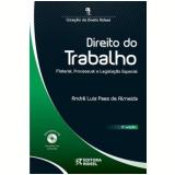 Direito do Trabalho: Material, Processual e Legislação Especial - André Luiz Paes de Almeida