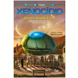 Xenocídio - Orson Scott Card