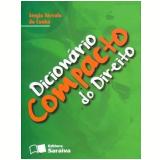 Dicionário Compacto do Direito - Sérgio Sérvulo da Cunha