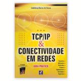Tcp / Ip Básico e Conectividade em Redes - Lindeberg Barros de Sousa