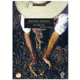 A Questão Agrária No Brasil - Caio Prado Jr.