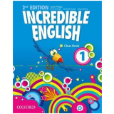 Incredible English 1 Class Book - Second Edition -
