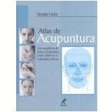 Atlas De Acupuntura - Claudia Focks