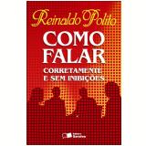 COMO FALAR CORRETAMENTE E SEM INIBI��ES (REFORMULADO) - 111� edi��o (Ebook) - Reinaldo Polito