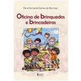 Oficina de brinquedos e brincadeiras (Ebook) - Pierre Normando Gomes-da-silva