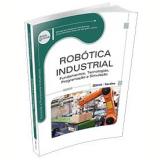 Robótica Industrial - Winderson Eugênio Santos, José Hamilton C. Gorgulho Junior