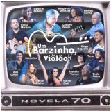 Um Barzinho  Violão - Novelas, Vol. 2 (CD) -