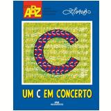 Um C Em Concerto - Ziraldo Alves Pinto