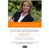 Extraordinariamente - Sharron Lowe