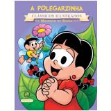 Turma Da Monica - Novo Classicos Ilustrados: A Polegarzinha - Mauricio de Sousa