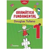Gramática Fundamental - 1º Ano - Douglas Tufano