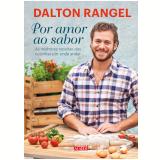 Por Amor Ao Sabor - Dalton Rangel