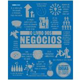 O Livro dos Negócios - Globo Editora