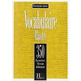 350 Exercices de Vocabulaire Illustre Niveau  - Roland Eluerd