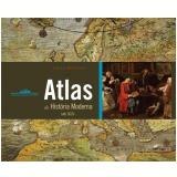 Atlas de História Moderna  - Colin McEvedy