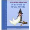 A inf�ncia da Bruxa Onilda