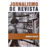 Jornalismo de Revista - Marilia Scalzo