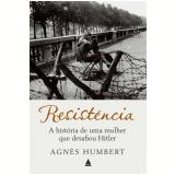 Resistência - Agnès Humbert