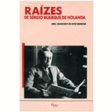 Ra�zes - Francisco de Assis Barbosa