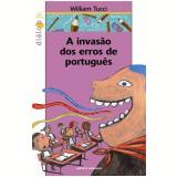 A Invasão dos Erros de Português - William Tucci