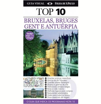 Bruxelas, Bruges, Gent e Antuérpia