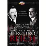A História Oculta do Terceiro Reich (DVD) - Dave Flitton (Diretor)