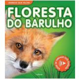 Floresta do Barulho - Lafonte