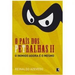 O País dos Petralhas (Vol. 2)