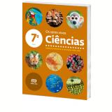 Ci�ncias - Os Seres Vivos - 7� Ano - Ensino Fundamental II - Wilson Paulino, Carlos Barros