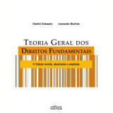 Teoria Geral Dos Direitos Fundamentais - Dimitri Dimoulis, Leonardo Martins