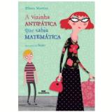 A Vizinha Antipatica Que Sabia Matematica - Eliana Martins