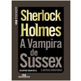 A Vampira de Sussex (Ebook) - Arthur Conan Doyle