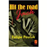Hit the Road, Jack (Ebook) - Felipe Pauluk