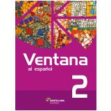 Ventana 2 (7º Ano) - Libro Del Alumno + Almanaque Ventana Al Desafio + Multirom + Libro Digital - Roberta Amendola, Adriana Pedro De Almeida
