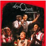 Dose Certa - Assinatura - Ao Vivo (DVD) - Dose Certa